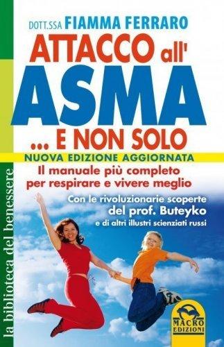 Attacco all'Asma e non Solo (eBook)