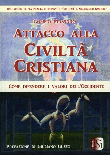 Attacco alla Civiltà Cristiana