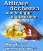 Attirare Ricchezza con la Legge di Attrazione (eBook)
