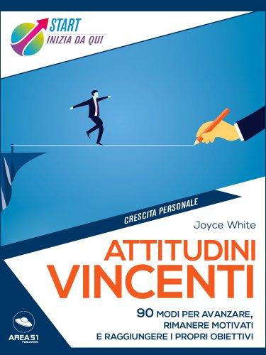 Attitudini Vincenti (eBook)