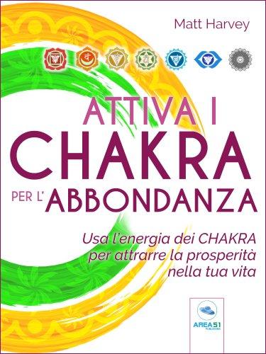 Attiva i Chakra per l'Abbondanza (eBook)