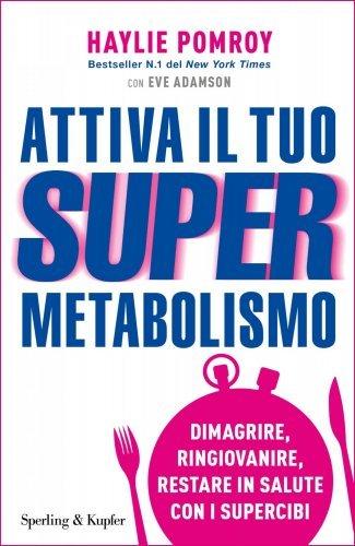 Attiva il Tuo SuperMetabolismo (eBook)
