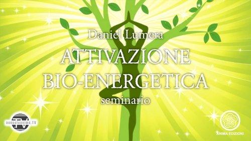 Attivazione Bio-Energetica (Videocorso Digitale)
