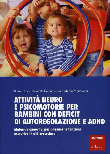 Attività Neuro e Psicomotorie per Bambini con Deficit di Autoregolazione e ADHD