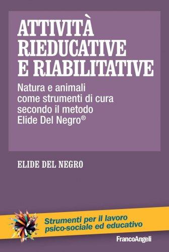 Attività Rieducative e Riabilitative (eBook)