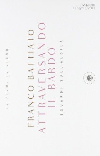 Attraversando il Bardo. Sguardi sull'Aldilà - DVD + Libro