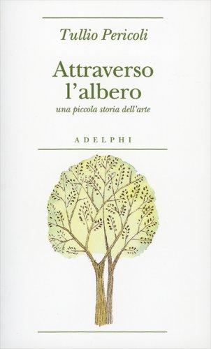 Attraverso l'Albero