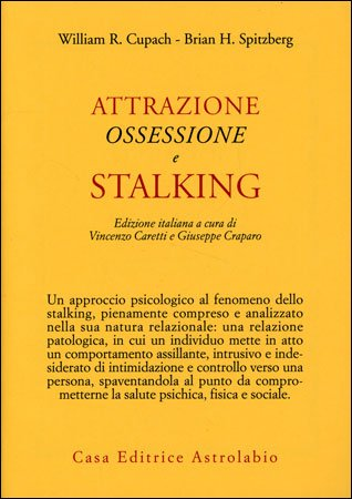 Attrazione Ossessione e Stalking
