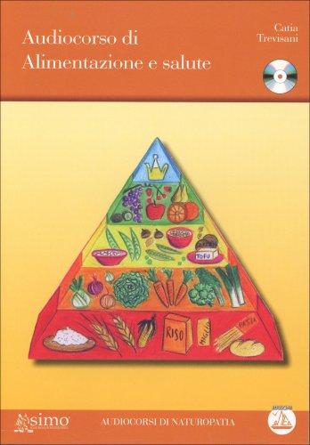 Audiocorso di Alimentazione e Salute - CD Mp3