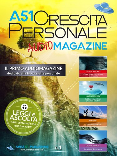 A51 Crescita Personale Audiomagazine - Numero 1 (eBook)