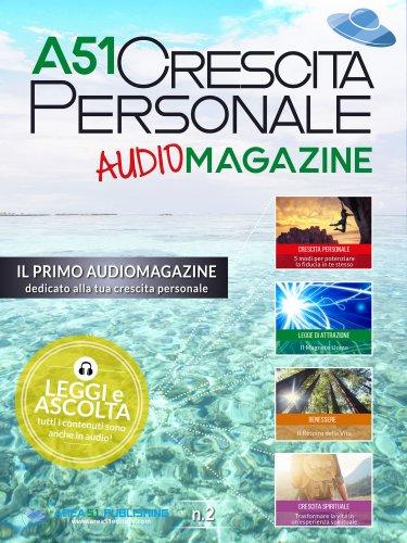 A51 Crescita Personale Audiomagazine - Numero 2 (eBook)