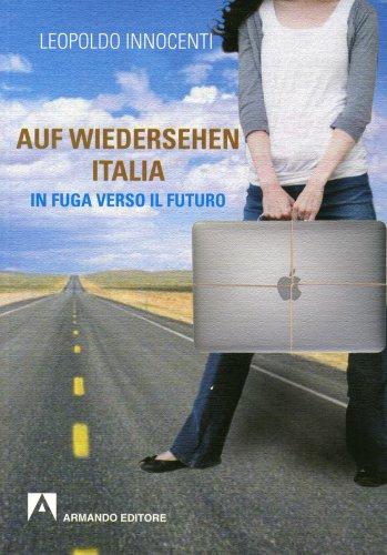 Auf-Wiedersehen Italia