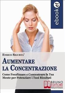 Aumentare la Concentrazione (eBook)