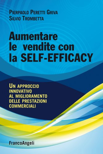 Aumentare le Vendite con la Self-Efficacy (eBook)