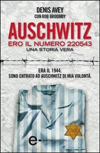 Auschwitz. Ero il Numero 220543 (eBook)