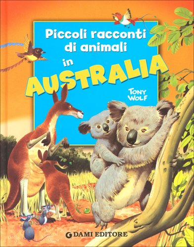 Piccoli Racconti di Animali in Australia