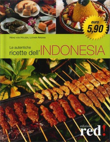 Le Autentiche Ricette dell'Indonesia