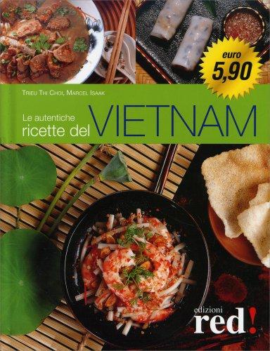 Le Autentiche Ricette del Vietnam