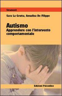 Autismo - Apprendere con l'Intervento Comportamentale