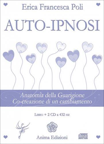 Auto-Ipnosi - 2 CD a 432 hz
