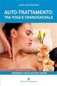 Auto-Trattamento: tra Yoga e Craniosacrale (eBook)