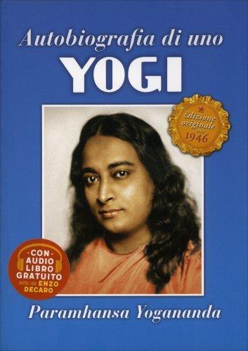 Autobiografia di uno Yogi - Con CD e Ritratto del Maestro Allegato