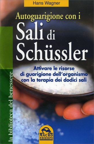 Autoguarigione con i Sali di Schüssler