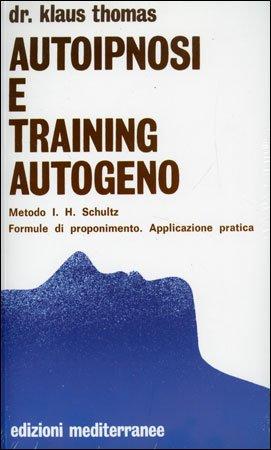 Autoipnosi e Training Autogeno