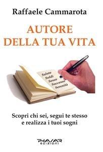 Autore della Tua Vita (eBook)