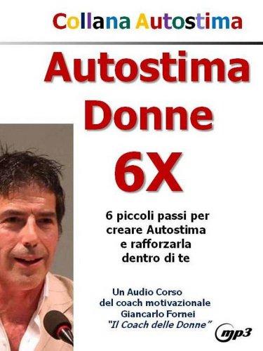 Autostima Donne 6X (Audiocorso Mp3)