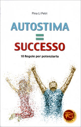 Autostima = Successo