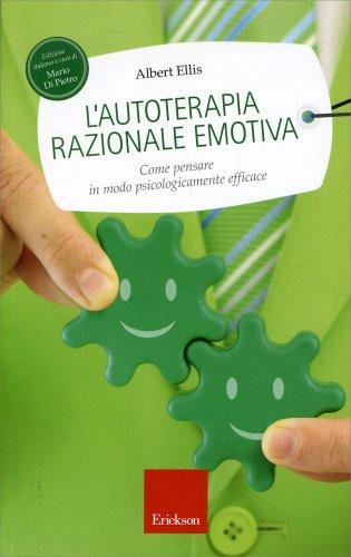 L'Autoterapia Razionale Emotiva