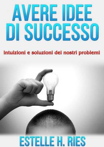 Avere Idee di Successo (eBook)