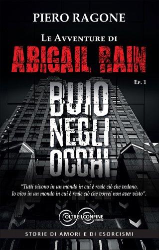 Le Avventure di Abigail Rain - Buio negli Occhi