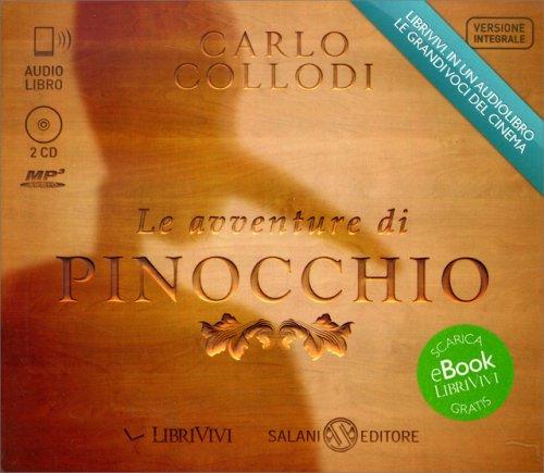 Le Avventure di Pinocchio - Audiolibro - 2 CD Mp3
