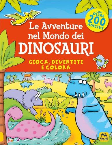Le Avventure nel Mondo dei Dinosauri