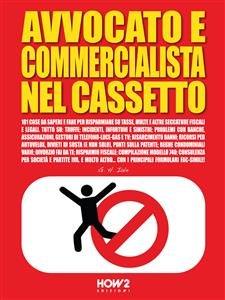 Avvocato e Commercialista nel Cassetto (eBook)