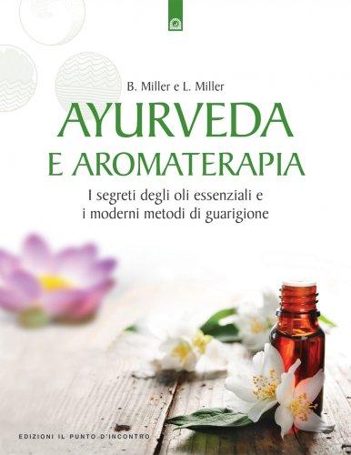 Ayurveda e Aromaterapia (eBook)