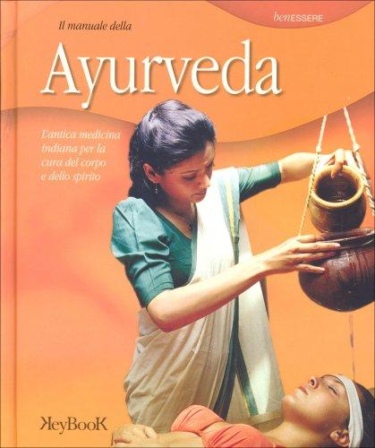 Il Manuale della Ayurveda