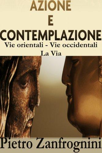 Azione e Contemplazione (eBook)
