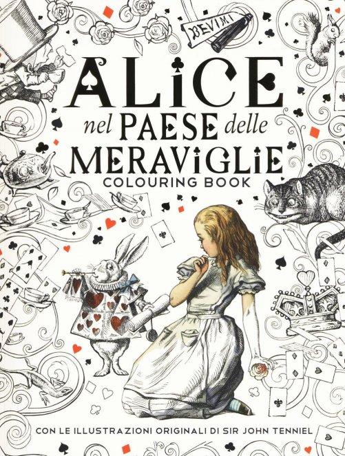 Colouring Book - Alice nel Paese delle Meraviglie - Libro