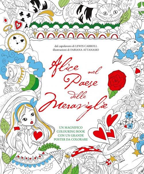 Colouring Book Alice Nel Paese Delle Meraviglie Libro