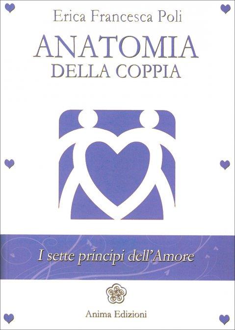 Anatomia della coppia di Erica Francesca Poli
