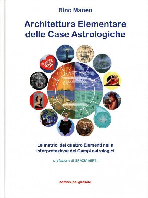 Architettura elementare delle case astrologiche libro di for Architettura case