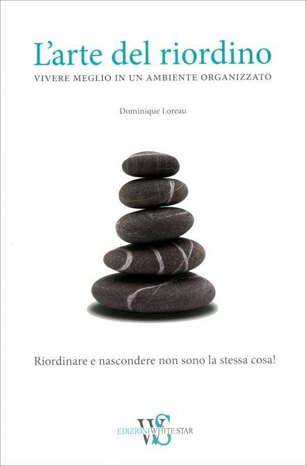 l arte del riordino  L'Arte del Riordino - Dominique Loreau - Libro