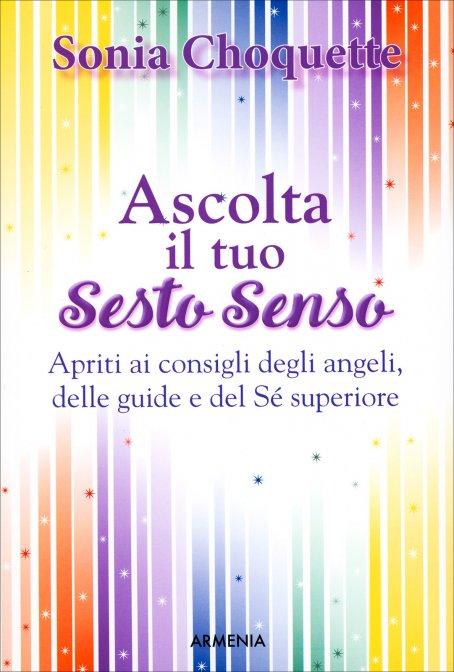 Ascolta i tuoi spiriti guida (Spiritualit