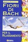 Fiori di Bach per il rilassamento