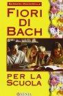 Fiori di Bach per la Scuola