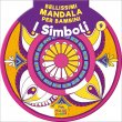 Bellissimi Mandala per Bambini - 9