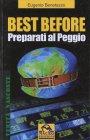 Best Before - Preparati al Peggio!